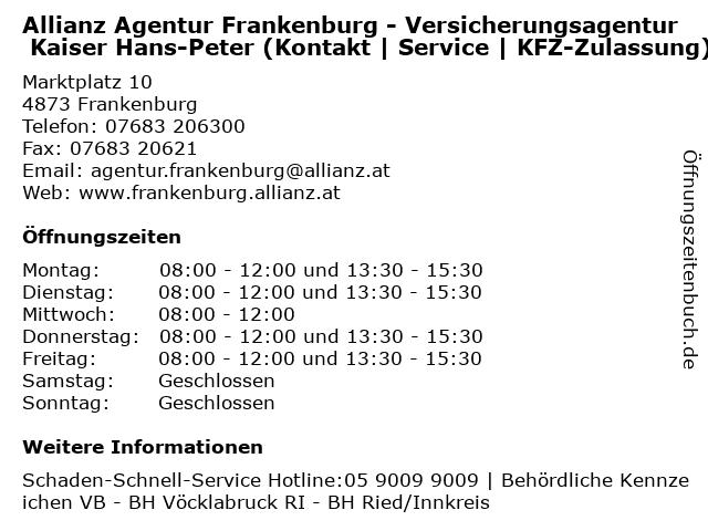 Allianz Agentur Frankenburg - Versicherungsagentur Kaiser Hans-Peter (Kontakt | Service | KFZ-Zulassung) in Frankenburg: Adresse und Öffnungszeiten