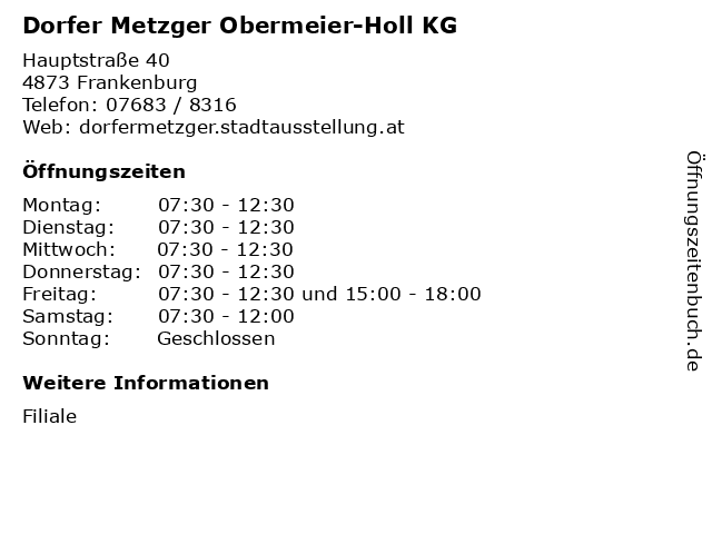 Dorfer Metzger Obermeier-Holl KG in Frankenburg: Adresse und Öffnungszeiten