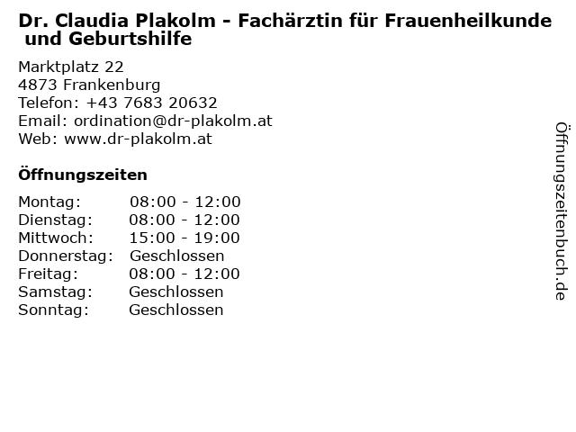 Dr. Claudia Plakolm - Fachärztin für Frauenheilkunde und Geburtshilfe in Frankenburg: Adresse und Öffnungszeiten