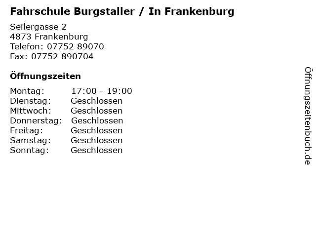 Fahrschule Burgstaller / In Frankenburg in Frankenburg: Adresse und Öffnungszeiten