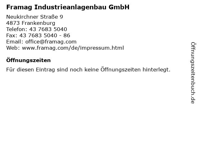 Framag Industrieanlagenbau GmbH in Frankenburg: Adresse und Öffnungszeiten