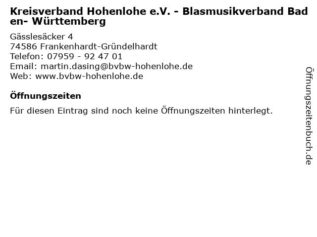 Kreisverband Hohenlohe e.V. - Blasmusikverband Baden- Württemberg in Frankenhardt-Gründelhardt: Adresse und Öffnungszeiten