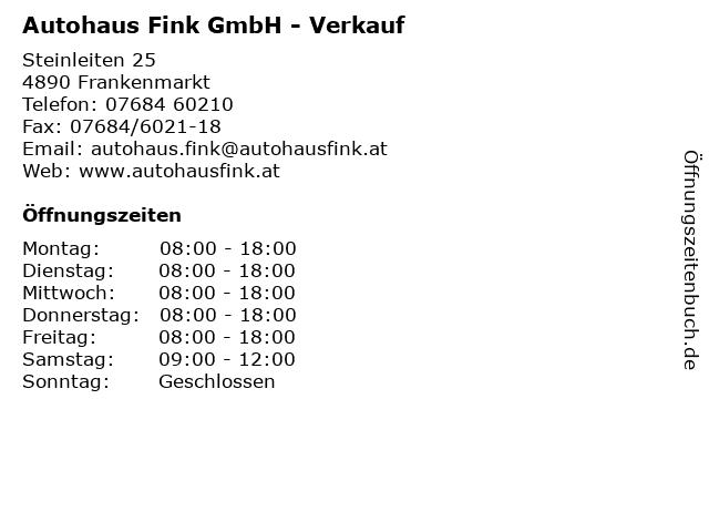 Autohaus Fink GmbH - Verkauf in Frankenmarkt: Adresse und Öffnungszeiten