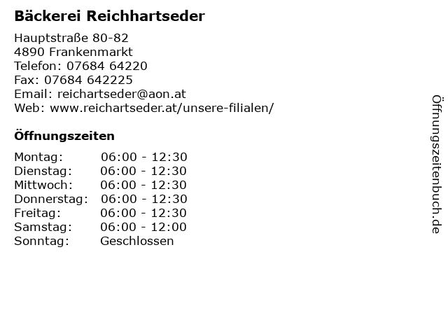 Bäckerei Reichhartseder in Frankenmarkt: Adresse und Öffnungszeiten