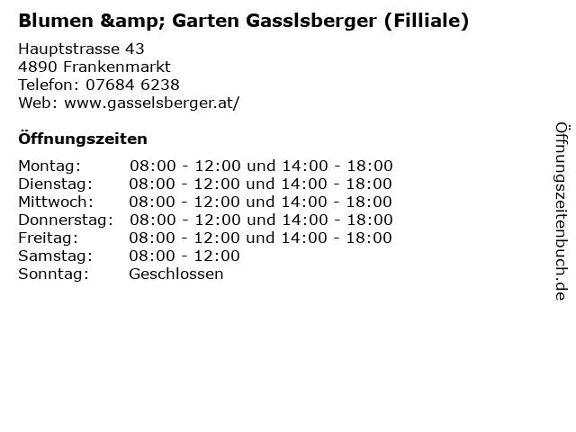 Blumen & Garten Gasslsberger (Filliale) in Frankenmarkt: Adresse und Öffnungszeiten