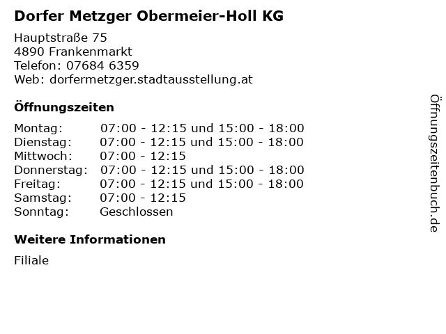 Dorfer Metzger Obermeier-Holl KG in Frankenmarkt: Adresse und Öffnungszeiten