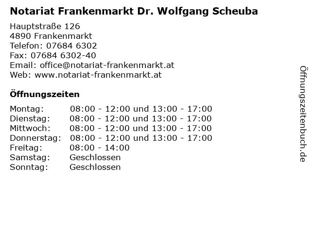 Notariat Frankenmarkt Dr. Wolfgang Scheuba in Frankenmarkt: Adresse und Öffnungszeiten