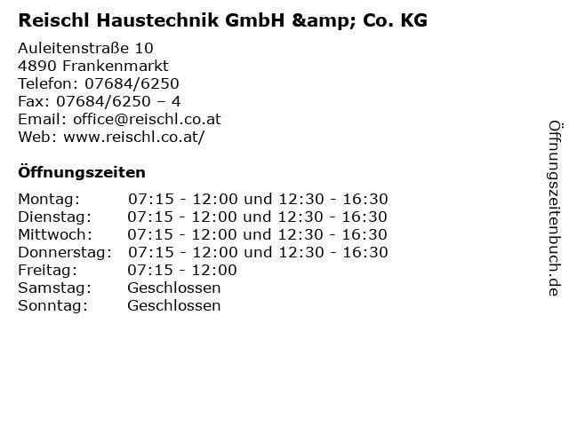 Reischl Haustechnik GmbH & Co. KG in Frankenmarkt: Adresse und Öffnungszeiten