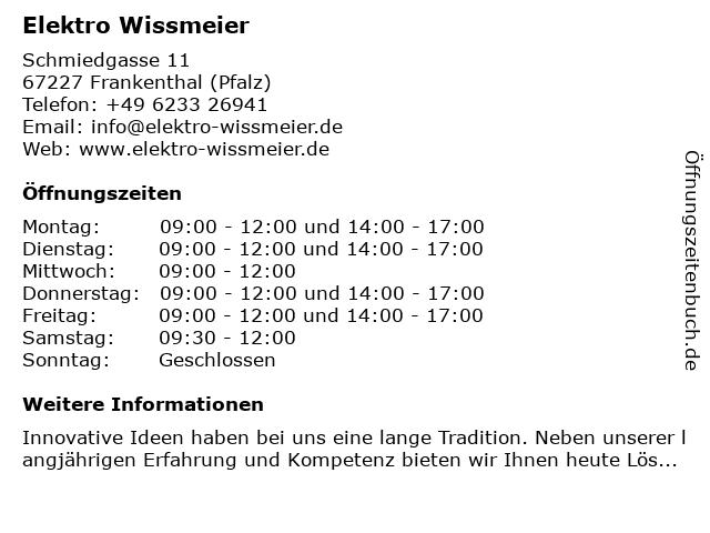 Elektro Wissmeier in Frankenthal (Pfalz): Adresse und Öffnungszeiten