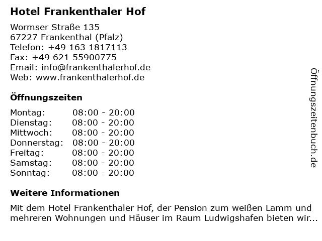 Hotel Frankenthaler Hof in Frankenthal (Pfalz): Adresse und Öffnungszeiten