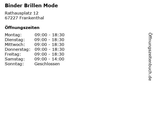 Binder Brillen Mode in Frankenthal: Adresse und Öffnungszeiten