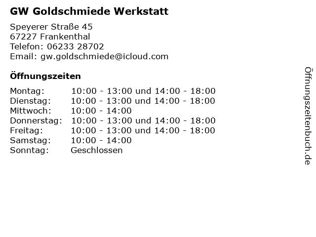 GW Goldschmiede Werkstatt in Frankenthal: Adresse und Öffnungszeiten