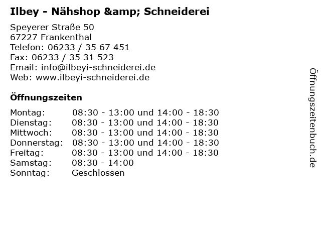 Ilbey - Nähshop & Schneiderei in Frankenthal: Adresse und Öffnungszeiten