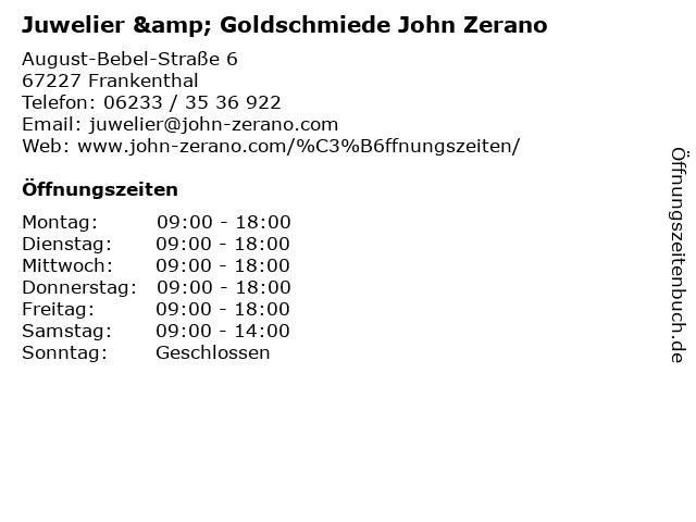 Juwelier & Goldschmiede John Zerano in Frankenthal: Adresse und Öffnungszeiten