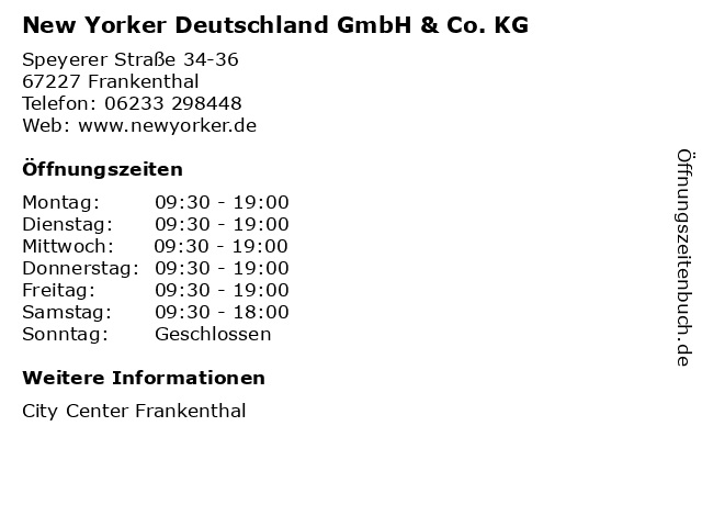 New Yorker Deutschland GmbH & Co. KG in Frankenthal: Adresse und Öffnungszeiten