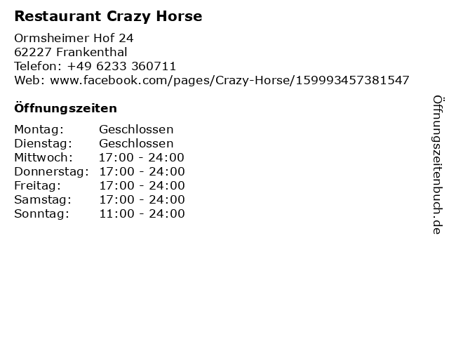 Restaurant Crazy Horse in Frankenthal: Adresse und Öffnungszeiten