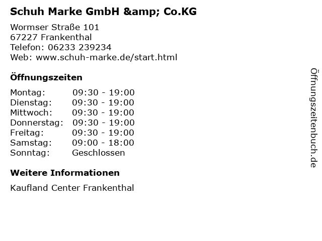 Schuh Marke GmbH & Co.KG in Frankenthal: Adresse und Öffnungszeiten