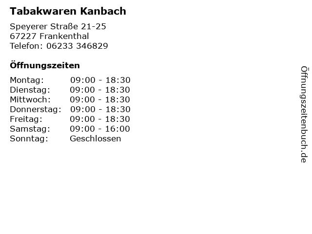 Tabakwaren Kanbach in Frankenthal: Adresse und Öffnungszeiten