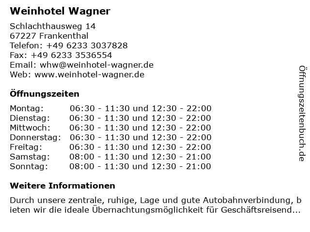 Weinhotel Wagner in Frankenthal: Adresse und Öffnungszeiten