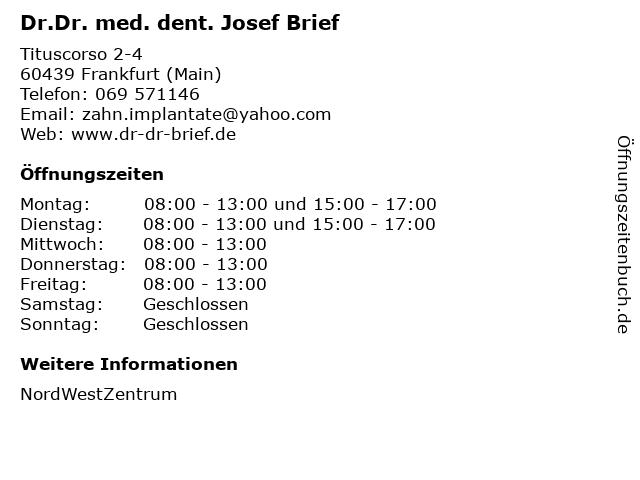 Brief, Dr. med. dent. Josef in Frankfurt (Main): Adresse und Öffnungszeiten