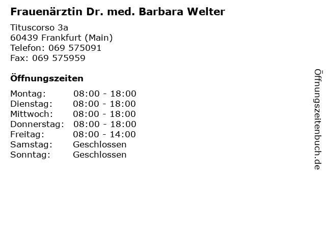 Welter, Dr. med. Barbara in Frankfurt (Main): Adresse und Öffnungszeiten