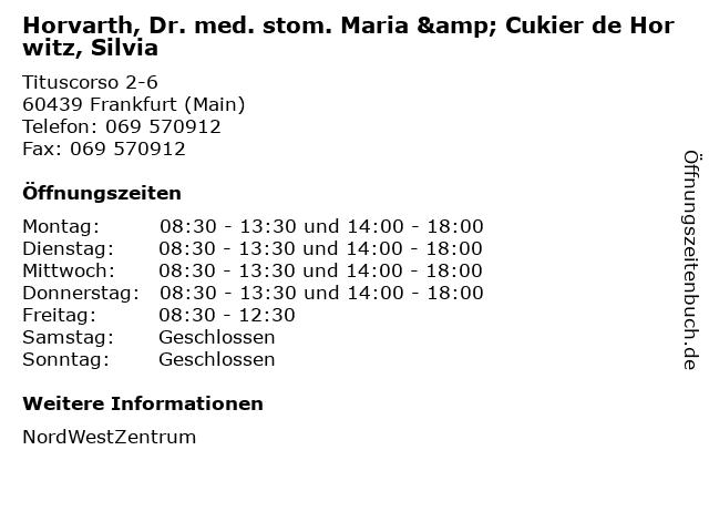 Horvarth, Dr. med. stom. Maria & Cukier de Horwitz, Silvia in Frankfurt (Main): Adresse und Öffnungszeiten