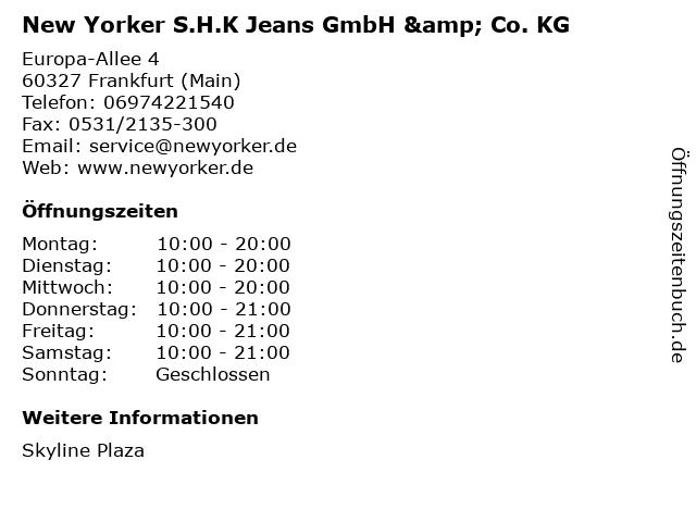 New Yorker S.H.K Jeans GmbH & Co. KG in Frankfurt (Main): Adresse und Öffnungszeiten