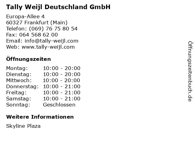 Tally Weijl Deutschland GmbH in Frankfurt (Main): Adresse und Öffnungszeiten