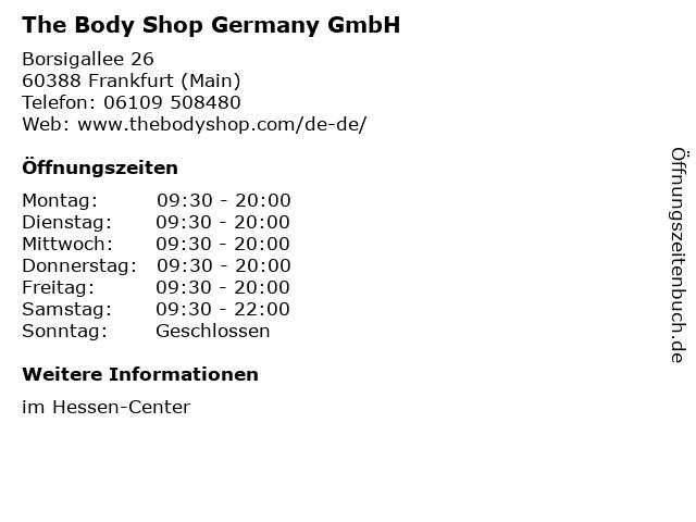The Body Shop Germany GmbH in Frankfurt (Main): Adresse und Öffnungszeiten