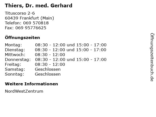 Thiers, Dr. med. Gerhard in Frankfurt (Main): Adresse und Öffnungszeiten