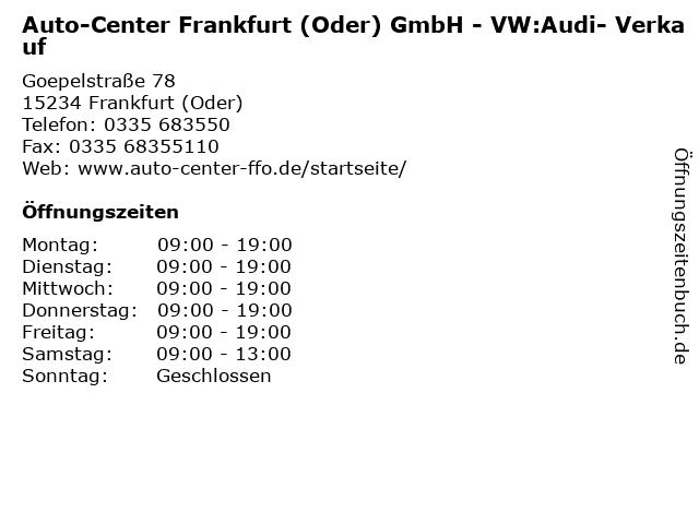 Auto-Center Frankfurt (Oder) GmbH - VW:Audi- Verkauf in Frankfurt (Oder): Adresse und Öffnungszeiten
