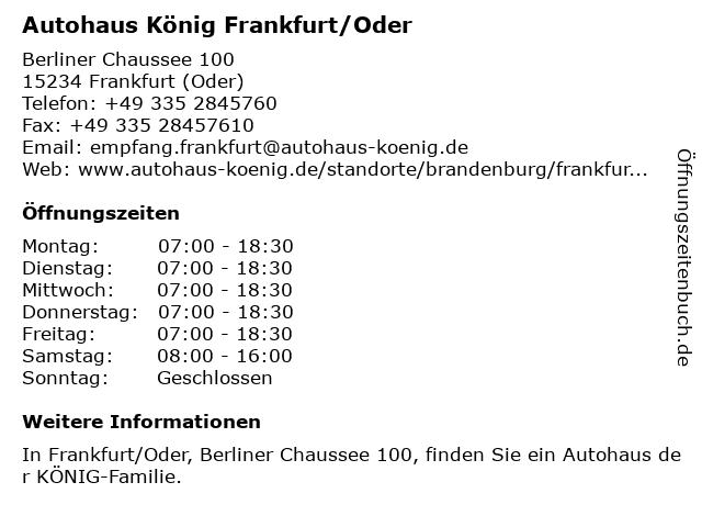 Autohaus König Frankfurt/Oder in Frankfurt (Oder): Adresse und Öffnungszeiten