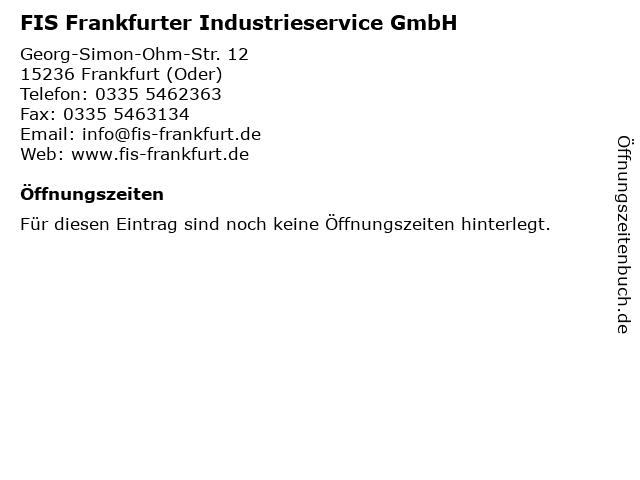 FIS Frankfurter Industrieservice GmbH in Frankfurt (Oder): Adresse und Öffnungszeiten