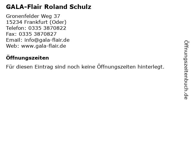 GALA-Flair Roland Schulz in Frankfurt (Oder): Adresse und Öffnungszeiten