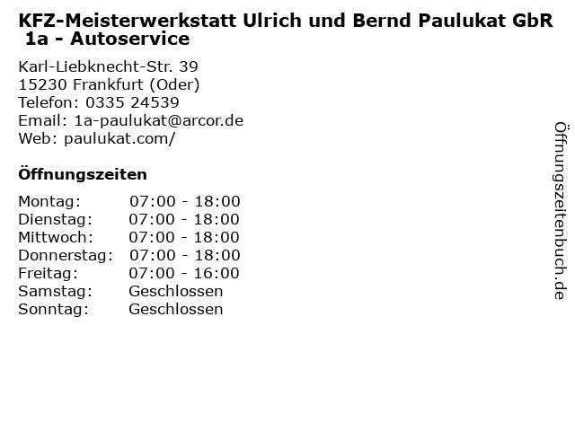 KFZ-Meisterwerkstatt Ulrich und Bernd Paulukat GbR 1a - Autoservice in Frankfurt (Oder): Adresse und Öffnungszeiten
