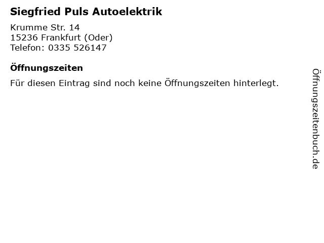 Siegfried Puls Autoelektrik in Frankfurt (Oder): Adresse und Öffnungszeiten