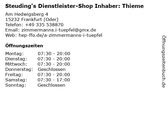 Steuding's Dienstleister-Shop Inhaber: Thieme in Frankfurt (Oder): Adresse und Öffnungszeiten
