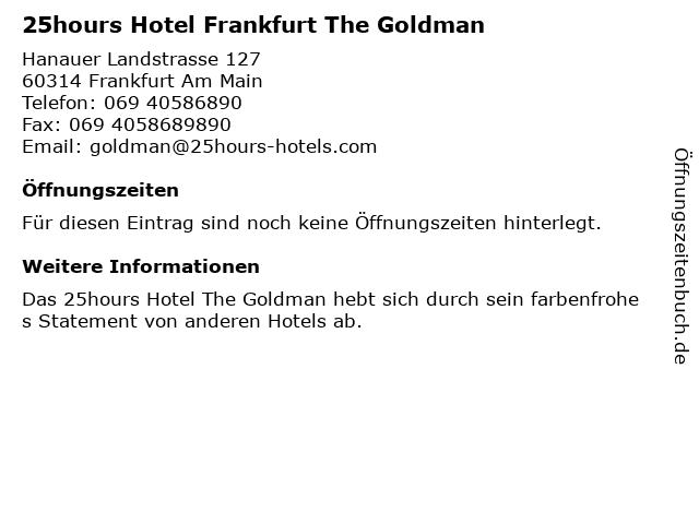 25hours Hotel The Goldman in Frankfurt: Adresse und Öffnungszeiten