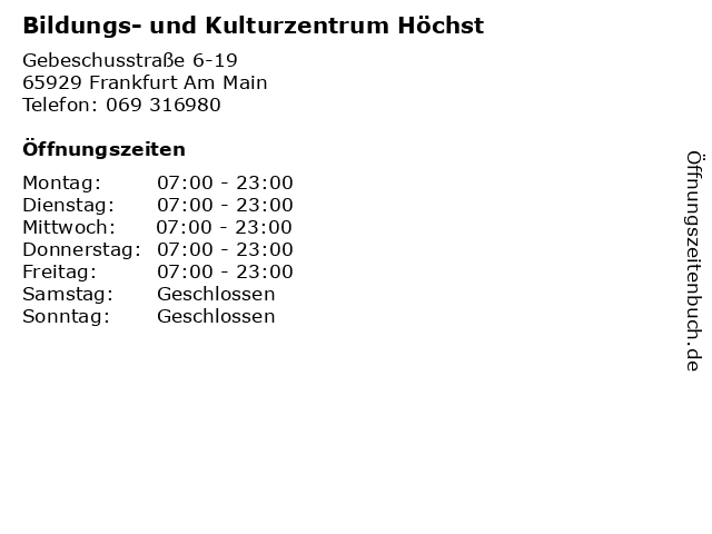 Bildungs- und Kulturzentrum Höchst in Frankfurt Am Main: Adresse und Öffnungszeiten