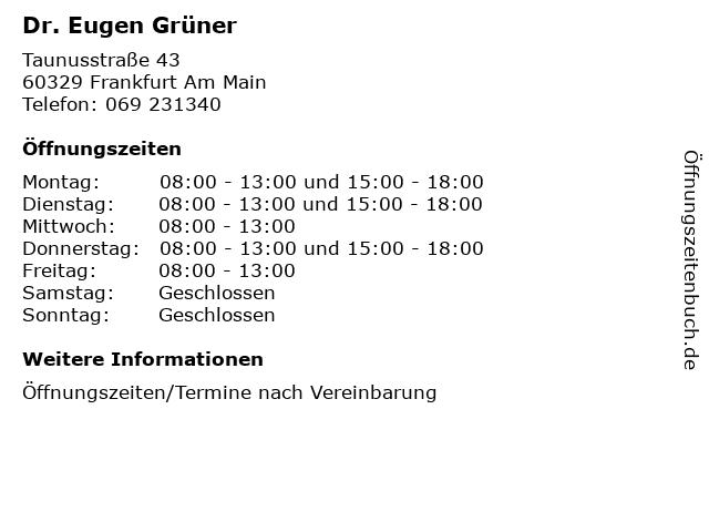 Dr. Eugen Grüner in Frankfurt Am Main: Adresse und Öffnungszeiten