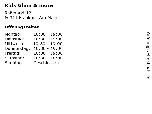 Kids Glam & more in Frankfurt Am Main: Adresse und Öffnungszeiten