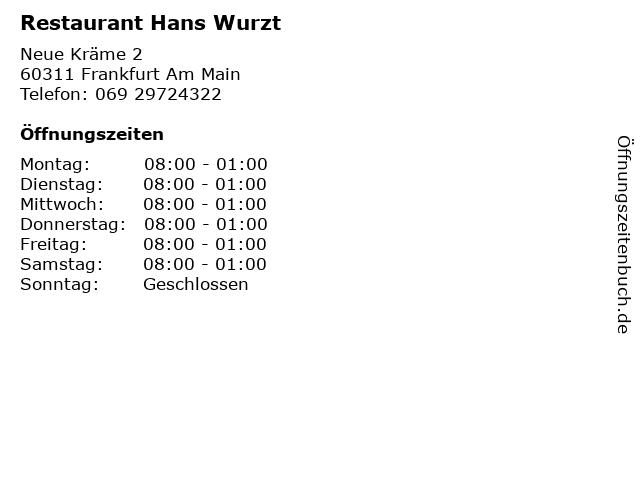 Restaurant Hans Wurzt in Frankfurt Am Main: Adresse und Öffnungszeiten