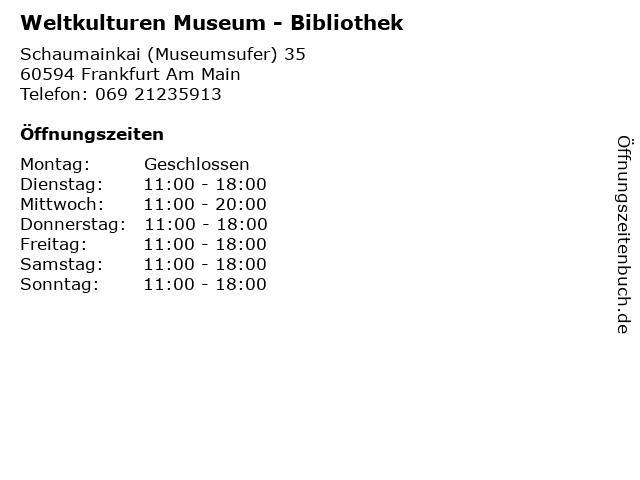 Weltkulturen Museum - Bibliothek in Frankfurt Am Main: Adresse und Öffnungszeiten