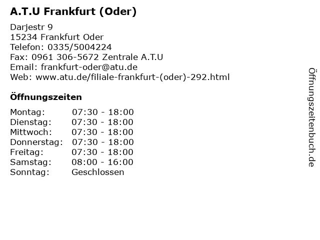 A.T.U Frankfurt (Oder) in Frankfurt Oder: Adresse und Öffnungszeiten