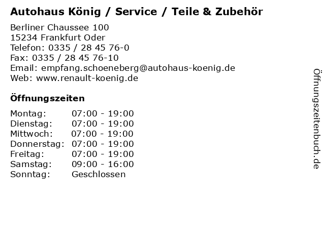 Autohaus König / Service / Teile & Zubehör in Frankfurt Oder: Adresse und Öffnungszeiten
