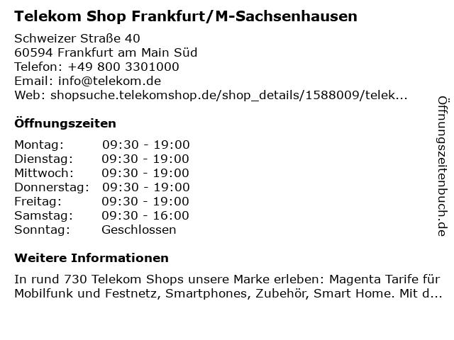 Telekom Shop Frankfurt/M-Sachsenhausen in Frankfurt am Main Süd: Adresse und Öffnungszeiten