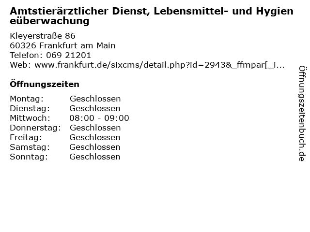 Amtstierärztlicher Dienst, Lebensmittel- und Hygieneüberwachung in Frankfurt am Main: Adresse und Öffnungszeiten