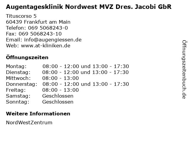 Augentagesklinik Nordwest MVZ Dres. Jacobi GbR in Frankfurt am Main: Adresse und Öffnungszeiten