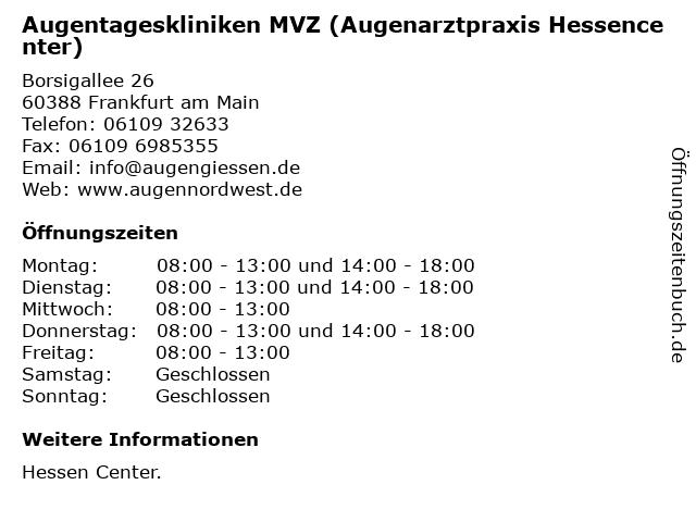 Augentageskliniken MVZ (Augenarztpraxis Hessencenter) in Frankfurt am Main: Adresse und Öffnungszeiten