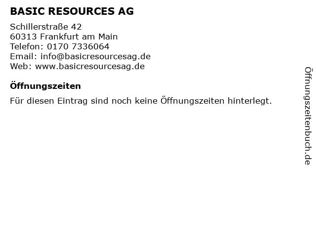 BASIC RESOURCES AG in Frankfurt am Main: Adresse und Öffnungszeiten
